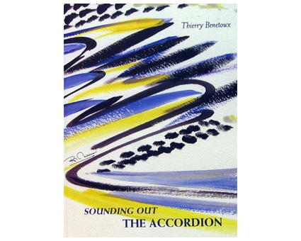 Sounding Out the Accordion + DVD Thierry Benetoux